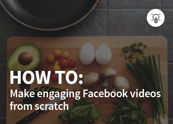 hub-how-to-make-facebook-videos-scratch